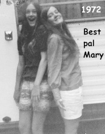 Terry and best friend Mary in 1972